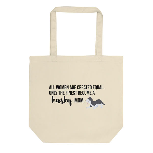 All Women Created Equal Husky Tote Bag