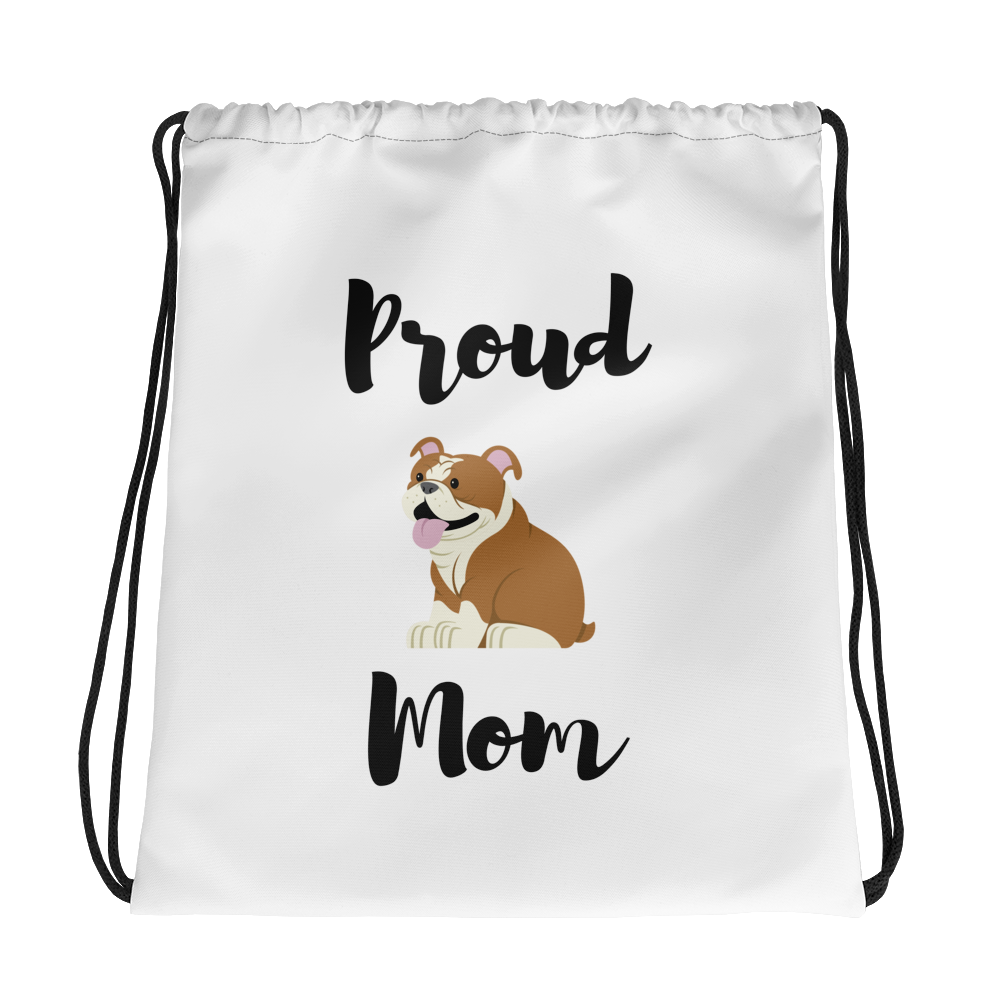 Proud Bulldog Mom Drawstring Bag