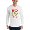 """Ho Ho Ho"" Unisex Long Sleeve Shirt White S"