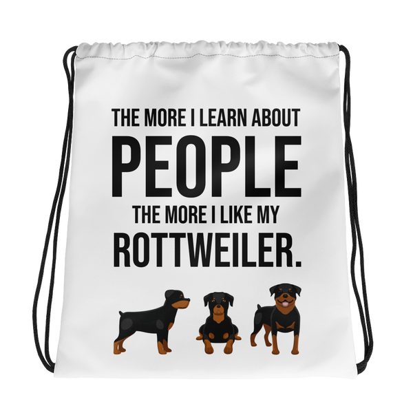 The More I Like My Rottweiler Drawstring bag