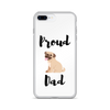 Proud Pug Dad iPhone Case