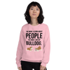 The More I Like My Bulldog Women's Sweatshirt Light Pink S