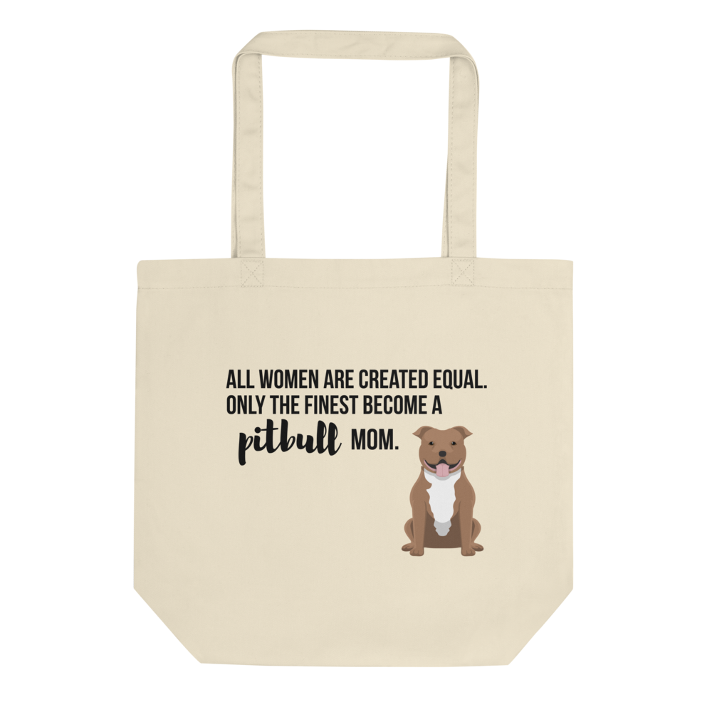 All Women Created Equal Pitbull Tote Bag