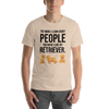 The More I Like My Retriever Men's T-Shirt Heather Dust S