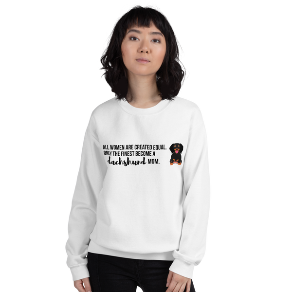 All Women Created Equal Dachshund Sweatshirt White S