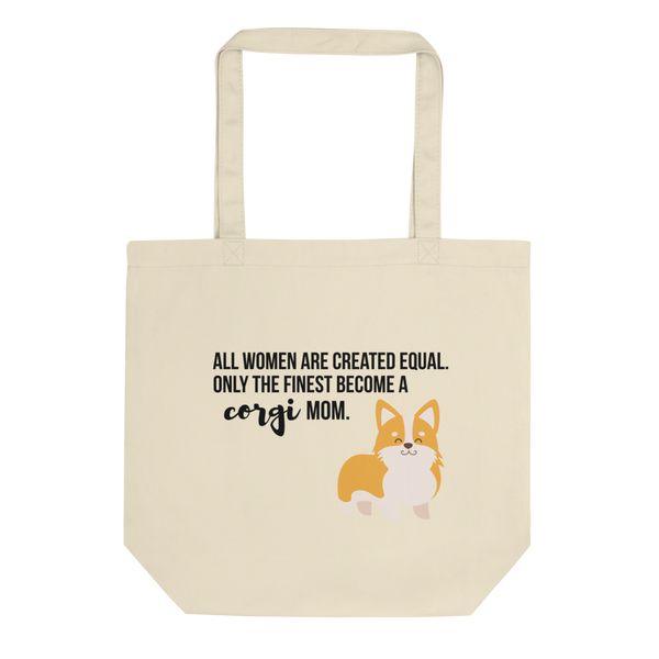 All Women Created Equal Corgi Tote Bag
