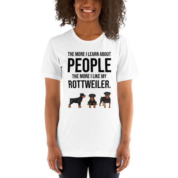 The More I Like My Rottweiler Women's T-Shirt White XS