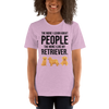 The More I Like My Retriever Women's T-Shirt Heather Prism Lilac XS