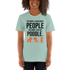 The More I Like My Poodle Women's T-Shirt Heather Prism Dusty Blue XS