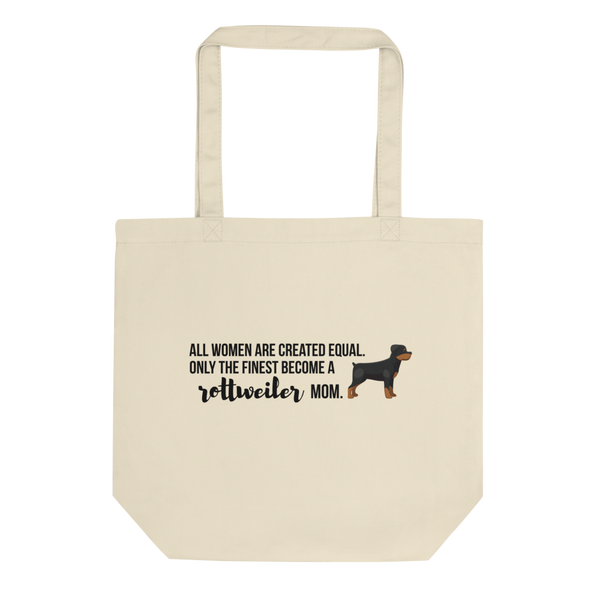 All Women Created Equal Rottweiler Tote Bag