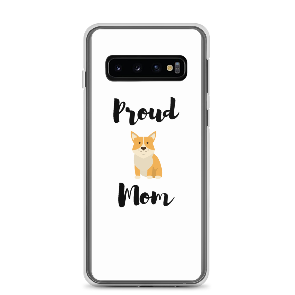 Proud Corgi Mom Samsung Case Samsung Galaxy S10