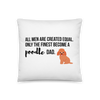 All Men Created Equal Poodle Pillow 18×18