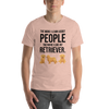 The More I Like My Retriever Men's T-Shirt Heather Prism Peach XS