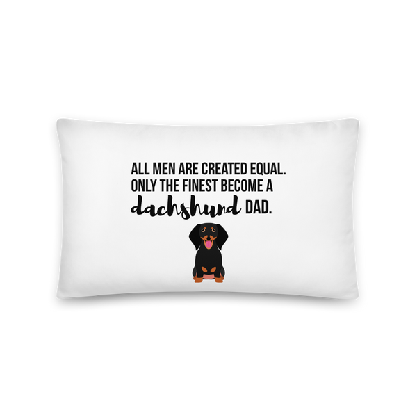 All Men Created Equal Dachshund Pillow 20×12
