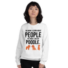 The More I Like My Poodle Women's Sweatshirt White S