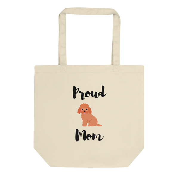 Proud Poodle Mom Tote Bag
