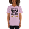 The More I Like My Bulldog Women's T-Shirt Heather Prism Lilac XS