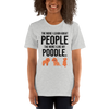 The More I Like My Poodle Women's T-Shirt Athletic Heather S