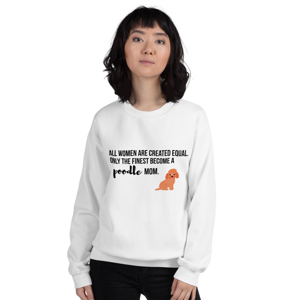 All Women Created Equal Poodle Sweatshirt White S