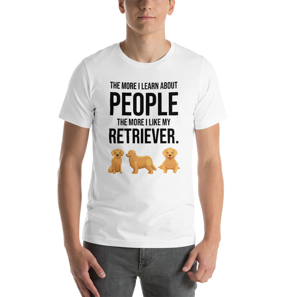 The More I Like My Retriever Men's T-Shirt White XS