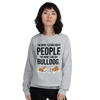 The More I Like My Bulldog Women's Sweatshirt Sport Grey S