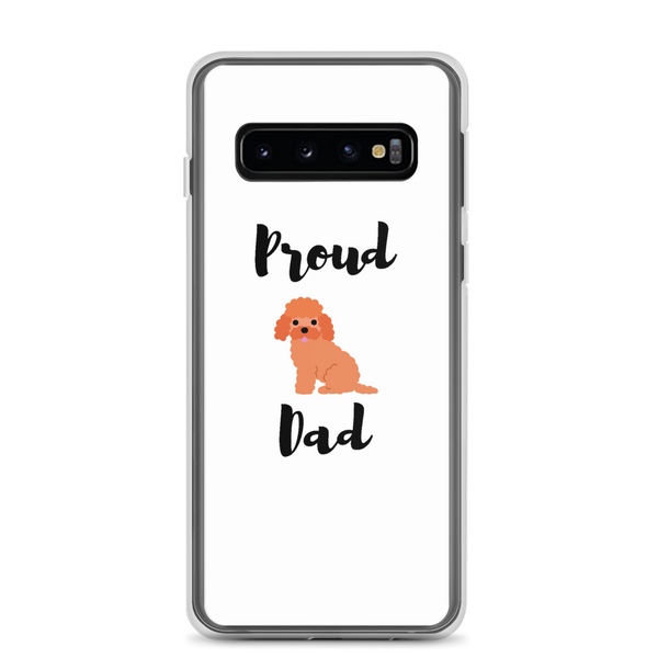 Proud Poodle Dad Samsung Case Samsung Galaxy S10