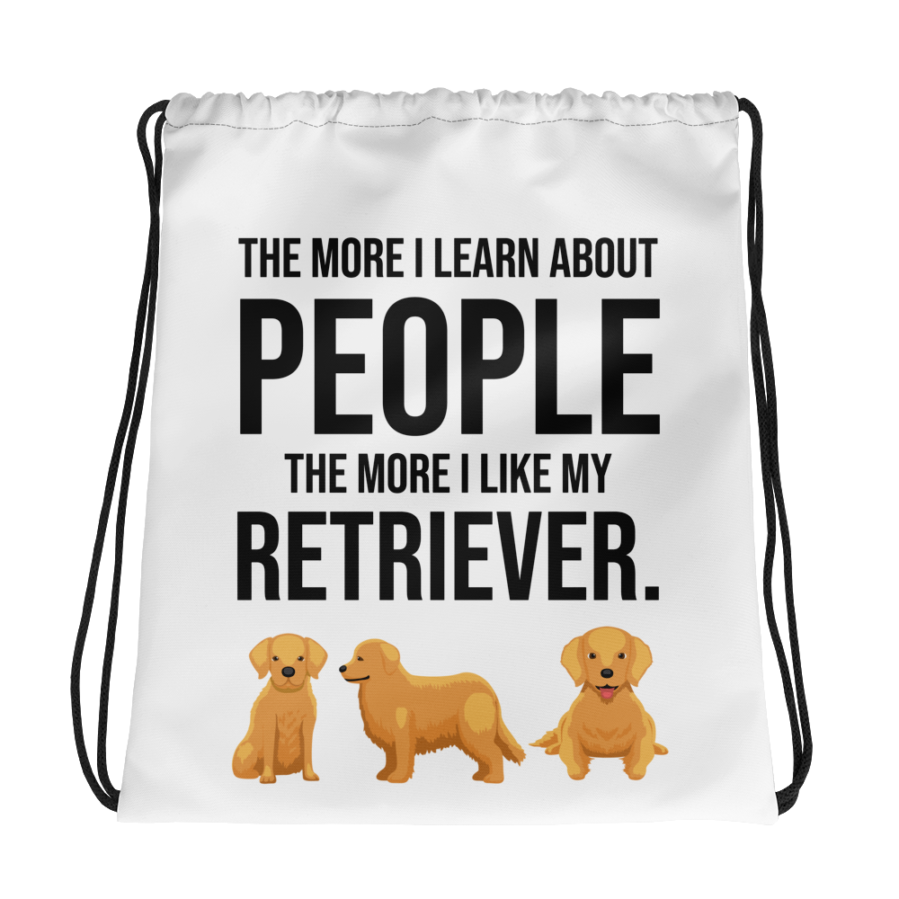 The More I Like My Retriever Drawstring bag