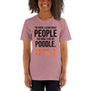 The More I Like My Poodle Women's T-Shirt Heather Orchid S