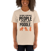 The More I Like My Poodle Women's T-Shirt Heather Dust S
