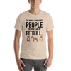 The More I Like My Pitbull Men's T-Shirt Heather Dust S