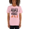 The More I Like My Poodle Women's T-Shirt Pink S