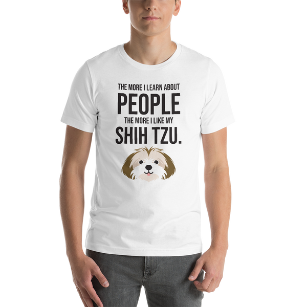 The More I Like My Shih Tzu Men's T-Shirt