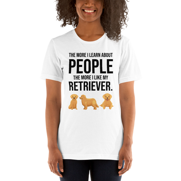 The More I Like My Retriever Women's T-Shirt White XS