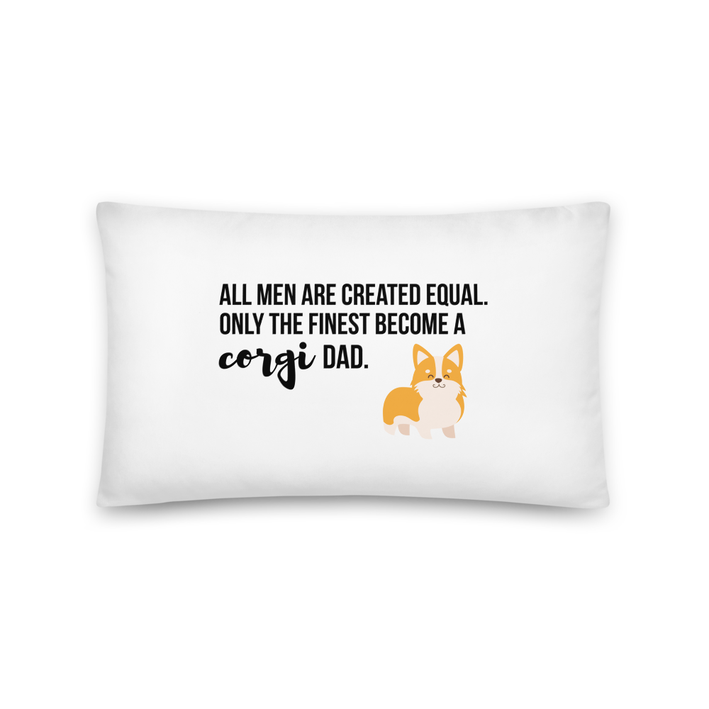 All Men Created Equal Corgi Pillow 20×12