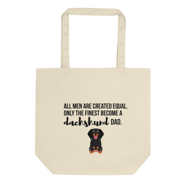 All Men Created Equal Dachshund Tote Bag