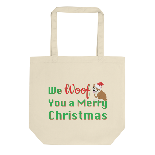 We Woof You A Merry Christmas Bulldog Tote Bag