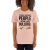 The More I Like My Bulldog Women's T-Shirt Heather Prism Peach XS