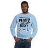 The More I Like My Husky Men's Sweatshirt Light Blue S