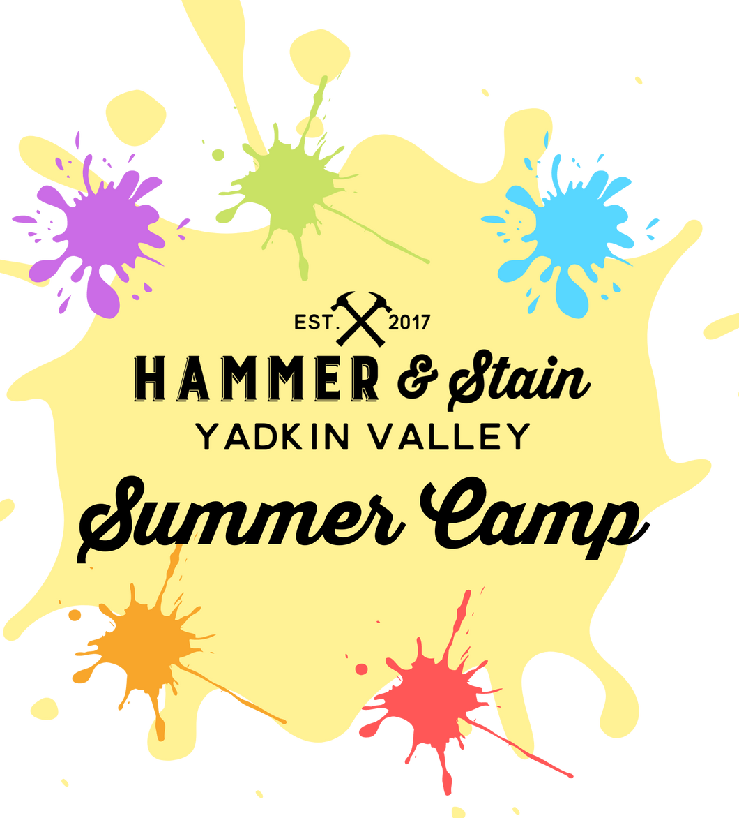 Hammer & Stain Yadkin Valley Summer Camp 2021