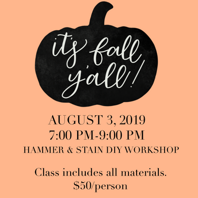 08/03/2019 (7pm) Learn to Letter (and make a door hanger!) Workshop (Yadkin Valley)