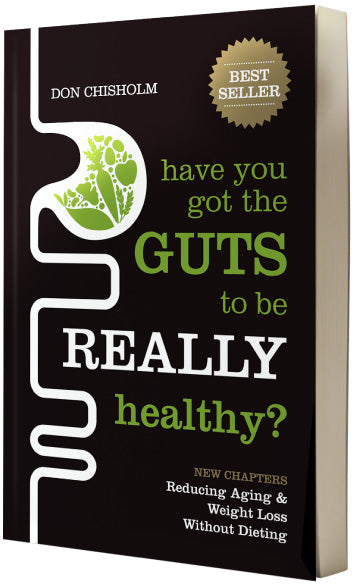 Have You Really Got The Guts To Be REALLY Healthy?