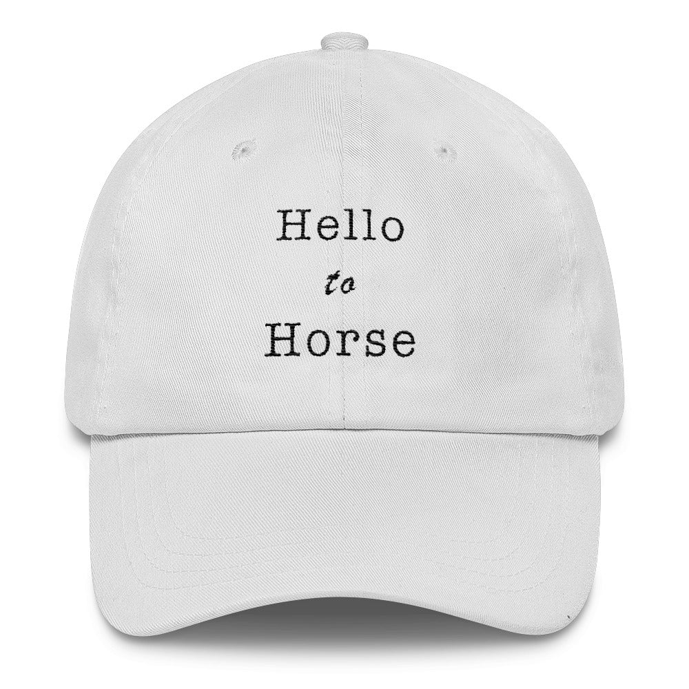 Hello to Horse Dad Hat