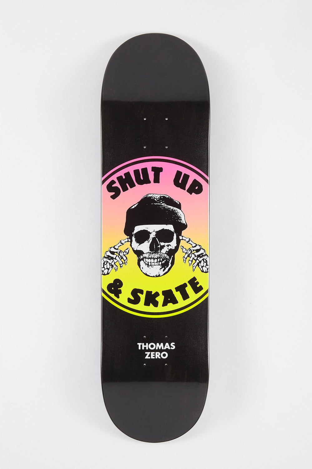 Zero Shut Up N Skate Skateboard Deck 8.25