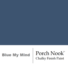 """Blue My Mind"", Chalky Finish Paint by Porch Nook"