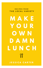 """Make Your Own Damn Lunch"" Local Variety Recipe E-Book Download Cookbook"