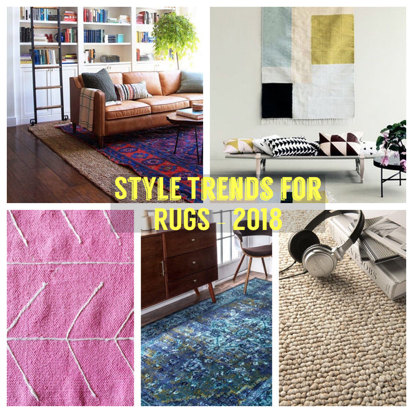 Style trends for 2018 - RUGS