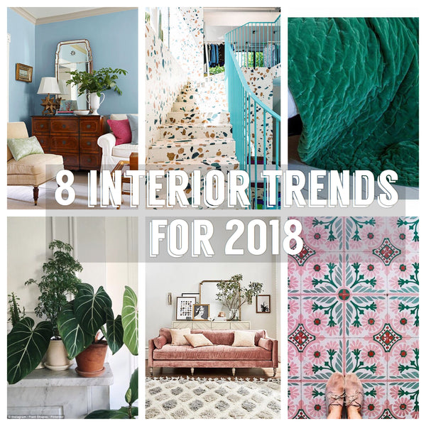 8 Home interior trends to look out for in 2018