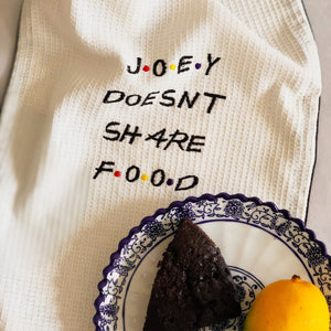 Joey Doesn't Share Food Embroidered Cotton Tea Towel