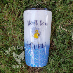 Don't Be Salty Glitter Tumbler