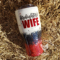 Firefighter's Wife Custom Tumbler